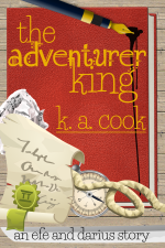 """Cover image for The Adventurer King by K. A. Cook. Cover features a red leather-bound journal sitting on a wood panel background, like that of a tabletop or floor, with the text sitting on top of the book image in a gold fantasy-style handdrawn type. Objects sit on top of the book cover: a blue pen with a gold nib dripping ink, a screwed-up piece of white paper, a cream scroll with a green seal, a cream and silver compass, and a piece of rope. A grey single-edged sword blade sits underneath the book, and black handdrawn type atop the blade reads """"an efe and darius story"""". The images have a cartoony, vectory feel."""
