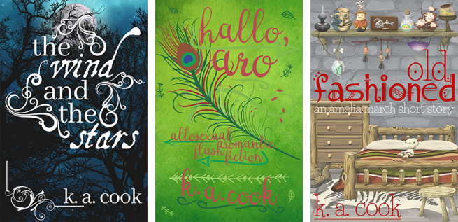 Three book covers comprised into a single image, all by K. A. Cook. The Wind and the Stars has white type set against tree silhouettes before a full moon; Hallo, Aro has pink casual script type against a blue background surrounded by feathers and leaves; Old Fashioned, with red type, shows a fantasy bedroom scene.
