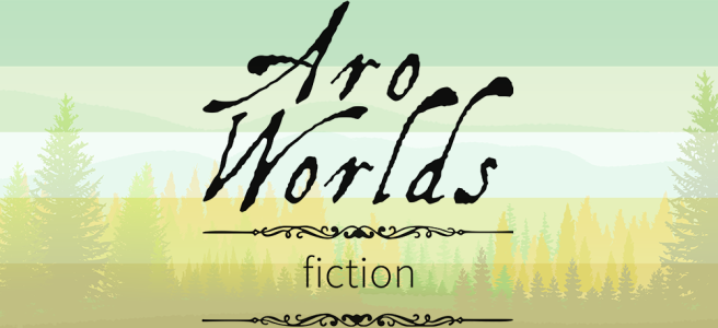 Handdrawn illustration of a green meadow foreground with green and yellow pine trees growing against a mint-hued sky. Scene is overlaid with the dark green/light green/white/grey/black stripes of the aromantic pride flag. The text Aro Worlds Fiction sits across the image in a black, antique handdrawn type, separated by two ornate Victorian-style black dividers.