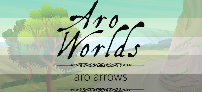 Handdrawn illustration of a mountain road scene with trees in the foreground and bushes in the background. Scene is overlaid with the dark green/light green/white/grey/black stripes of the aro pride flag. The text Aro Worlds Aro Arrows sits across the image in a black, antique handdrawn type, separated by two ornate Victorian-style black dividers.