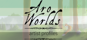 Handdrawn watercolour-style image of a sparse forest of redwood trees growing among grassy hills, with a white and orange fox sitting in the grass at the base of a tree on the viewer's right-hand side of the image. Scene is overlaid with the dark green/light green/white/grey/black stripes of the aro pride flag. The text Aro Worlds Artist Profiles sits across the image in a black, antique handdrawn type, separated by two ornate Victorian-style black dividers.