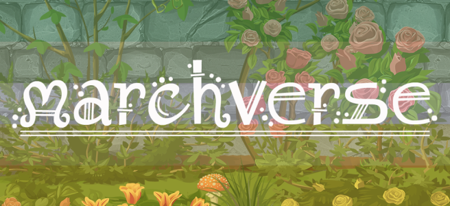 Cartoon-style illustration of shrubs, roses and grasses growing against a grey stone wall. Scene is overlaid with the dark green/light green/white/yellow/gold stripes of the allo-aro pride flag. The text Marchverse sits across the image in a white, fantasy-style type.