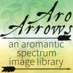 Black text reading Aro Arrows An Aromantic Spectrum Image Library against a green watercolour background of leaves and feathers with a faint allo-aro flag gradient overlay.