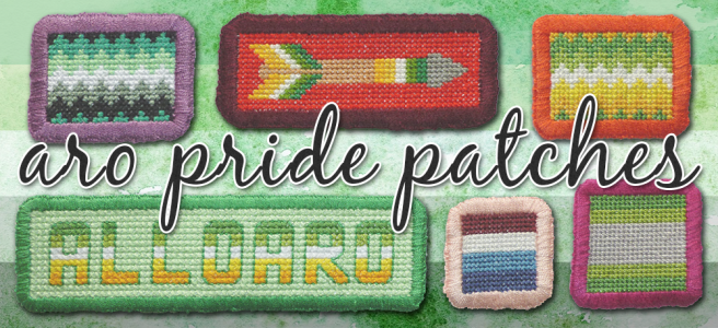 Six handsewn cross stitch patches, arranged in two rows of three, against a background of a textured partially-translucent aromantic pride flag. Text between the two rows reads Aro Pride Patches in black type. Patches include aromantic and allo-aro in zigzag patterns, nebulaquoi and arovague in plain stripes, a text patch reading Allo Aro and an arrow design in allo-aro colours.