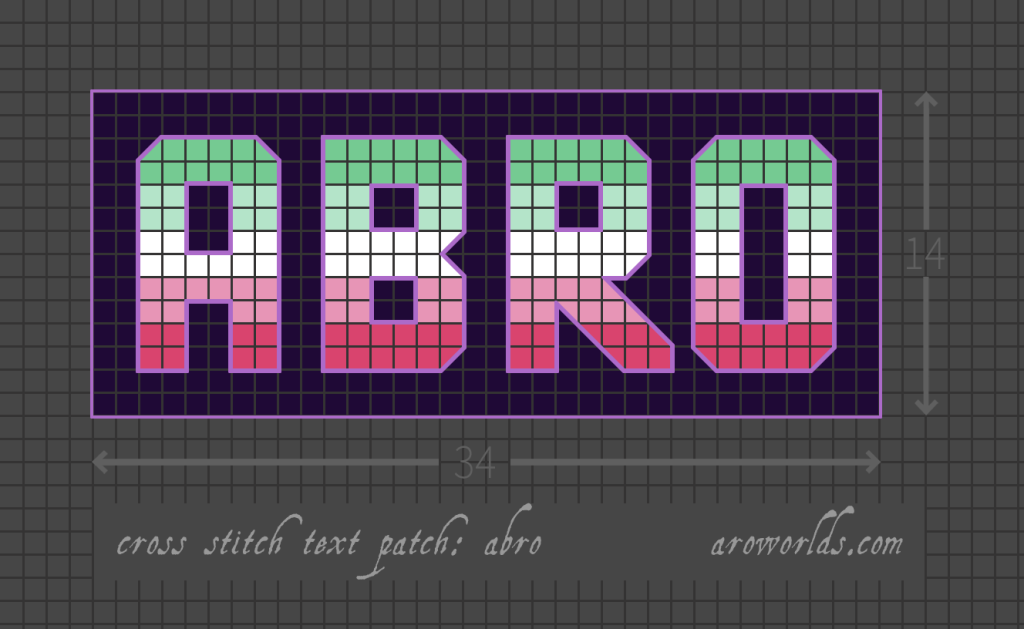Abro cross stitch patch pattern with the text abro in upper-case block lettering, striped in the colours of the mint/light mint/white/light pink/pink pride flag, with a dark violet background. Pattern is set on a light grey grid. Letters are outlined, indicating backstitch, in purple.