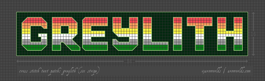Cross stitch pattern with the text greylith in block lettering, striped in the colours of the red/orange/yellow/white/grey/green greylithromantic flag. Text outlined in light green against a dark green background.